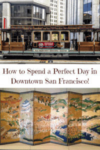 A Perfect 24 Hours in San Francisco with the Cable Cars