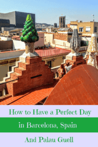 A Perfect 24 Hours in Barcelona, Spain and the Palau Guell
