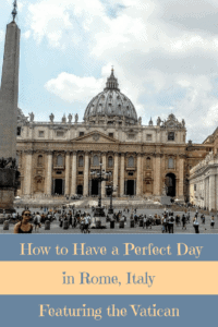 A Perfect 24 Hours in Rome and the Vatican