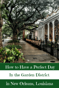 A Perfect 24 Hours in the Garden District in New Orleans