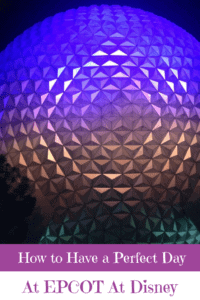 A Perfect 24 Hours in EPCOT at Disney World