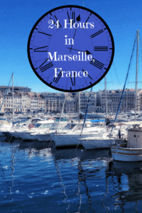 A Perfect 24 Hours in Marseille, France