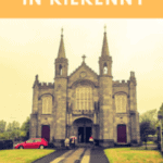 24 Hours: Best Things to Do in Kilkenny Ireland