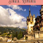 Best Things to Do in Sinaia: A Perfect 24 Hours!