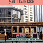 A Perfect San Francisco Itinerary