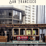 A Perfect San Francisco Itinerary 3