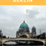 A Perfect 24 Hours in Berlin