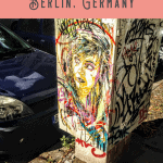 A Perfect Berlin Itinerary