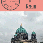 A Perfect 24 Hours in Berlin 1