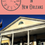 A Perfect 24 Hours in New Orleans 5