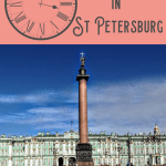 A Perfect 24 Hours in St Petersburg, Russia 1