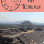24 Hours: Teotihuacan Day Trip 5