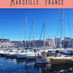 24 Hours in Marseille Itinerary