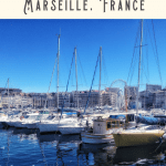 24 Hours in Marseille Itinerary 3