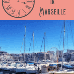 A Perfect 24 Hours in Marseille Itinerary 1