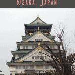 24 Hours in Osaka, Japan 2