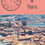 1 Perfect One Day in Porto Itinerary 1