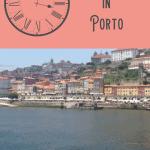 A Perfect 24 Hours in Porto, Portugal 1