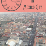 24 Hours in Mexico City 5