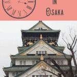 24 Hours in Osaka, Japan 5