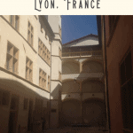 One Day in Lyon Itinerary 3