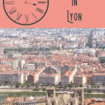 One Day in Lyon Itinerary 1