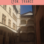 One Day in Lyon Itinerary