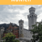 A Perfect 24 Hours in Munich, Germany With Neuschwanstein Castle