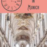 A Perfect 24 Hours in Munich 1