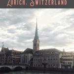 A Perfect 24 Hours in Zurich, Switzerland 2