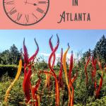 A Perfect 24 Hours in Atlanta, Georgia 1