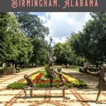 A Perfect 24 Hours in Birmingham Alabama 2