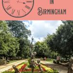 A Perfect 24 Hours in Birmingham Alabama 1