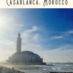 A Perfect 24 Hours in Casablanca, Morocco: Things to Do 3