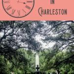 24 Hours in Charleston South Carolina 1