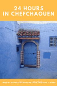A Perfect 24 Hours in Chefchaouen, Morocco