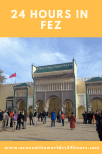 A Perfect 24 Hours in Fez, Morocco