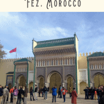 24 Hours in Fez Morocco: What to Do 3