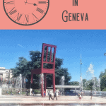 1 Perfect One Day in Geneva Itinerary 1
