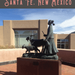 A Perfect One Day in Santa Fe Itinerary 2