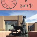 1 Perfect One Day in Santa Fe Itinerary 1