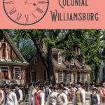 A Perfect One Day in Colonial Williamsburg Itinerary 1