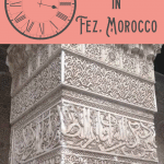 What to Do in Fes, Morocco: A Perfect 24 Hours 1