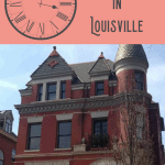 A Perfect 24 Hours in Louisville: Louisville Tours 1