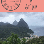 Best St Lucia Shore Excursions: A Perfect 24 Hours 1
