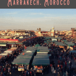 A Perfect 24 Hours in Marrakech, Morocco 2