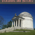 24 Hours: Best Things to Do in Natchez MS and Vicksburg MS 2