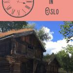 A Perfect Oslo Itinerary 1