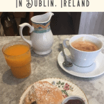 A Perfect 24 Hours in Dublin 3