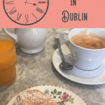 A Perfect 24 Hours in Dublin 1